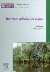 Diarrhees infectieuses aigues - Couverture - Format classique
