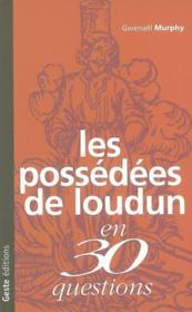 Possedees De Loudun En 30 Questions - Couverture - Format classique