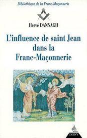L'influence de Saint Jean dans la franc-maçonnerie - Couverture - Format classique