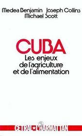 Cuba ; Les Enjeux De L' Agriculture Et De L'Alimentation - Intérieur - Format classique