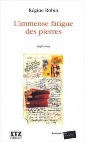 L'Immense Fatigue Des Pierres - Couverture - Format classique