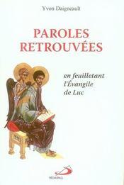 Paroles retrouvées ; en feuilletant l'évangile de Luc - Intérieur - Format classique