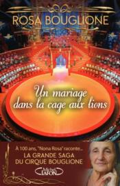 telecharger Un mariage dans la cage aux lions – la grande saga du cirque Bouglione livre PDF en ligne gratuit