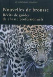 Nouvelles de brousse ; récits de guide de chasse professionnels - Couverture - Format classique