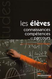 Les élèves ; connaissances, compétences et parcours - Couverture - Format classique