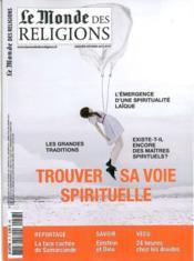 Le Monde Des Religions N.57 ; Trouver Sa Voie Spirituelle - Couverture - Format classique