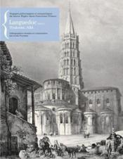 Les voyages pittoresques et romantiques du baron Taylor dans l'ancienne France ; Languedoc t.1 ; Toulouse, Albi - Couverture - Format classique