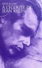 À l'écoute de Jean Klein ; l'art et la non-dualité - Couverture - Format classique