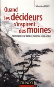 telecharger Quand les decideurs s'inspirent des moines livre PDF/ePUB en ligne gratuit