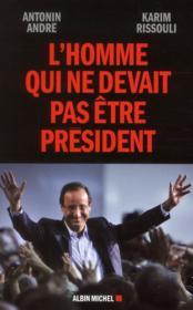 telecharger L'homme qui ne devait pas etre president livre PDF en ligne gratuit