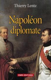 Napoléon diplomate - Couverture - Format classique