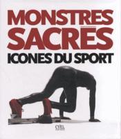 Monstres sacrés ; icônes du sport - Couverture - Format classique
