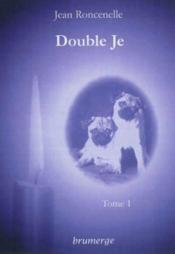 Double Je - Tome 1 - Couverture - Format classique