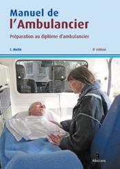 Manuel de l'ambulancier (8e édition) - Couverture - Format classique