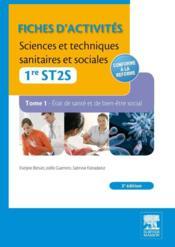 Sciences et techniques sanitaires et sociales ; 1ère ST2S ; pôles 1 et 3 ; TD-TP (3e édition) - Couverture - Format classique