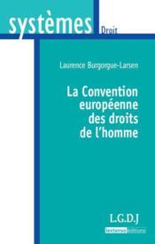 La convention européenne des droits de l'homme - Couverture - Format classique
