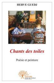 Chants Des Toiles - Couverture - Format classique