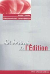 Les métiers de l'édition - Couverture - Format classique