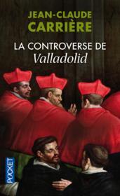 La controverse de Valladolid - Couverture - Format classique