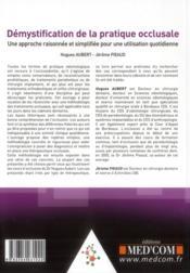 Démystification de la pratique occlusale ; une approche raisonnée et simplifiée pour une utilisation - 4ème de couverture - Format classique