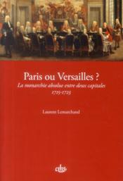 Paris ou versailles - Couverture - Format classique