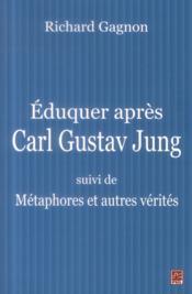 Eduquer apres carl gustav jung - Couverture - Format classique