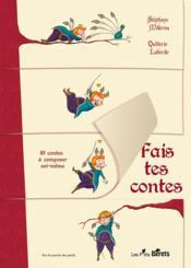 Fais tes contes ; 81 contes à composer moi-même - Couverture - Format classique