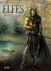 Elfes t.2 ; l'honneur des elfes sylvains - Couverture - Format classique