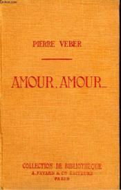 Amour, Amour. Collection De Bibliotheque N° 30. - Couverture - Format classique