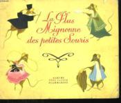 La Plus Mignonne Des Petites Souris. Les Albums Du Pere Castor. - Couverture - Format classique