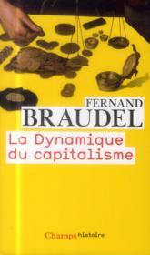 La dynamique du capitalisme - Couverture - Format classique