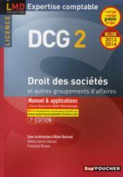 DCG 2 ; droit des sociétés et autres groupements des affaires ; manuel et applications (édition 2013/2014) - Couverture - Format classique