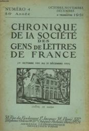 CHRONIQUE DE LA SOCIETE DES GENS DE LETTRES DE FRANCE N°4, 86e ANNEE ( 1er OCTOBRE AU 31 DECEMBRE 1951) - Couverture - Format classique