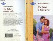 Un Bebe A Tout Prix - Baby In The Middle - Couverture - Format classique