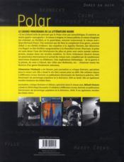 Polar ; le grand panorama de la littérature noire - 4ème de couverture - Format classique