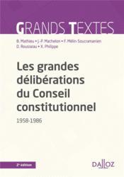 Les grandes déliberations du Conseil constitutionnel, 1958-1986 (2e édition) - Couverture - Format classique