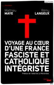 telecharger Voyage au coeur d'une France fasciste et catholique integriste livre PDF en ligne gratuit
