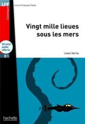 Classiques - t01 - vingt mille lieues sous les mers + cd audio mp3 (b1) - Couverture - Format classique