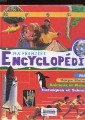 Ma premier encyclopedie - Couverture - Format classique