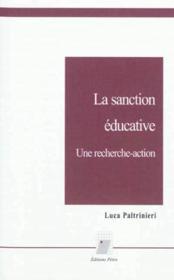 La sanction scolaire. une recherche-action - Couverture - Format classique