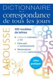 Dictionnaire de la correspondance de tous les jours - Couverture - Format classique