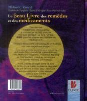 Le beau livre des remèdes et des médicaments ; de l'herboristerie aux thérapies géniques - 4ème de couverture - Format classique