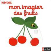 Mon imagier des fruits - Couverture - Format classique