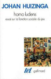 Homo ludens ; essai sur la fonction sociale du jeu - Couverture - Format classique