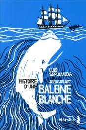 Histoire d'une baleine blanche - Couverture - Format classique