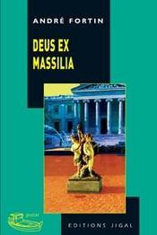 Deus ex Massilia - Intérieur - Format classique