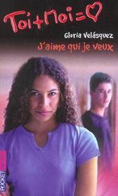 Toi+moi=coeur T.21 ; J'Aime Qui Je Veux - Intérieur - Format classique