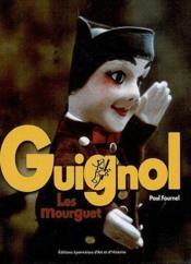 Guignol ; les Mourguet - Couverture - Format classique