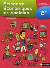 Sciences économiques et sociales ; 2nde (édition 2008) - Intérieur - Format classique
