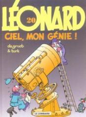 Léonard t.20 ; ciel mon génie - Couverture - Format classique